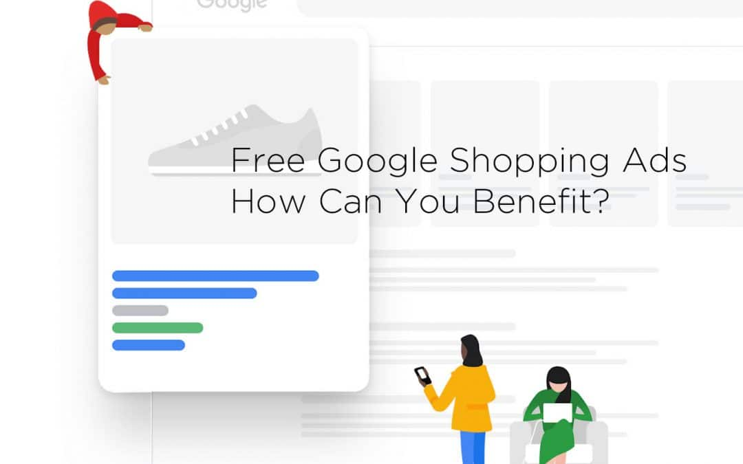 Free Google Shopping Ads – How You can Benefit