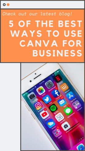 5 Of The Best Ways To Use Canva For Business